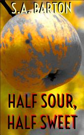 Half Sour, Half Sweet