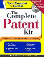 The Complete Patent Kit