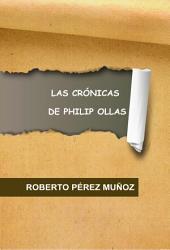 Las crónicas de Philip Ollas