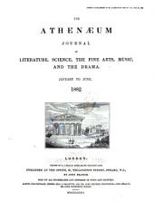 The Athenæum: A Journal of Literature, Science, the Fine Arts, Music, and the Drama, Volume 1