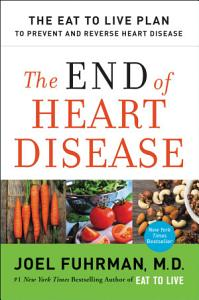 The End of Heart Disease Book
