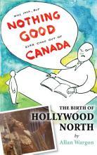 The Birth of Hollywood North PDF