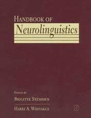 Handbook of Neurolinguistics