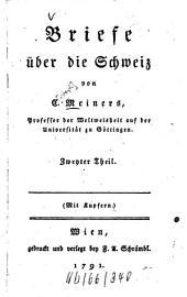 Briefe über die Schweiz: mit Kupfern, Band 2