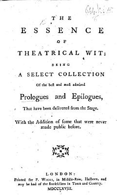 The Essence of Theatrical Wit PDF