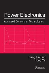 Power Electronics: Advanced Conversion Technologies