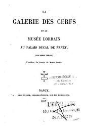La galerie des Cerfs et le musée Lorrain au palais ducal de Nancy