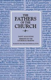 Sermons on the Liturgical Seasons (The Fathers of the Church, Volume 38)