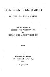 The New Testament in the original Greek: Introduction, appendix