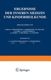 Ergebnisse der Inneren Medizin und Kinderheilkunde: Fünfundzwanzigster Band mit Generalregister der Bände 1–25