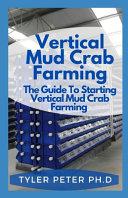 Vertical Mud Crab Farming