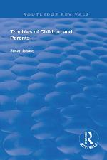 Troubles of Children and Parents