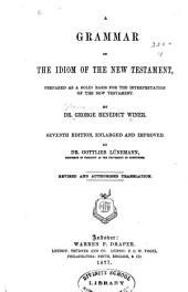 A Grammar of the Idiom of the New Testament