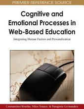 Cognitive and Emotional Processes in Web-Based Education: Integrating Human Factors and Personalization: Integrating Human Factors and Personalization
