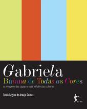 Gabriela, bahiana de todas as cores: as imagens das capas e suas influências culturais