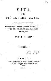 Vite de' più celebri marini: prima versione italiana considerevolmente accresciuta di altre vite che mancano all'originale francese, Volume 7