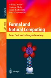 Formal and Natural Computing: Essays Dedicated to Grzegorz Rozenberg