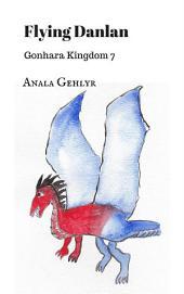 Flying Danlan: Gonhara Kingdom 7