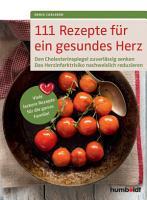 111 Rezepte f  r ein gesundes Herz PDF