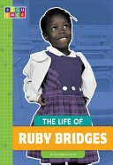 The Life of Ruby Bridges
