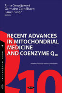Recent Advances in Mitochondrial Medicine and Coenzyme Q10