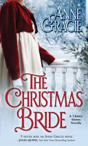 Download The Christmas Bride  A Sweet  Regency era Christmas Novella about Forgiveness  Redemption   and Love  Book