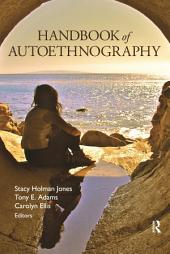 Handbook of Autoethnography