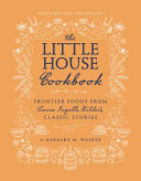 The Little House Cookbook  New Full Color Edition Book