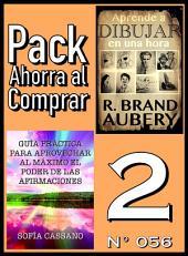 Pack Ahorra al Comprar 2 (Nº 056): Guía práctica para aprovechar al máximo el poder de las afirmaciones & Aprende a dibujar en una hora