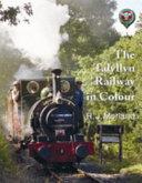 The Talyllyn Railway in Colour