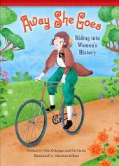 Away She Goes!: Riding into Women's History