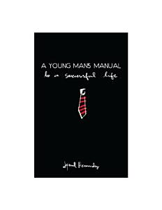 A Young Man   s Manual to a Successful life PDF
