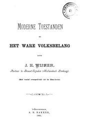 Moderne toestanden en Het ware volksbelang