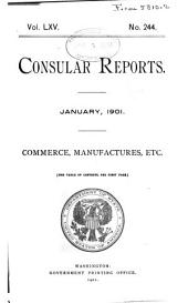 Consular Reports: Commerce, manufactures, etc, Issues 244-247