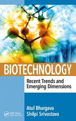 Biotechnology: Recent Trends and Emerging Dimensions