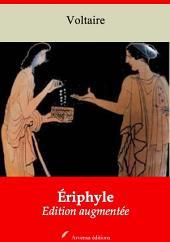 Ériphyle: Nouvelle édition augmentée