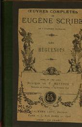 Les Huguenots: opéra en cinq actes