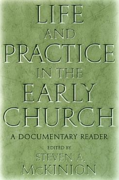 Life and Practice in the Early Church PDF