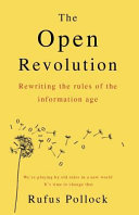 Download The Open Revolution Book
