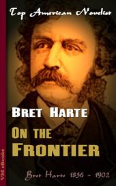 On the Frontier: Top American Novelist