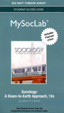 New Mysoclab with Pearson Etext    Standalone Access Card    For Sociology  A Down to Earth Approach