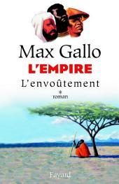 L'Empire, tome 1: L'Envoûtement