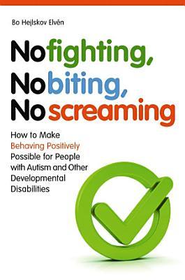 No Fighting  No Biting  No Screaming
