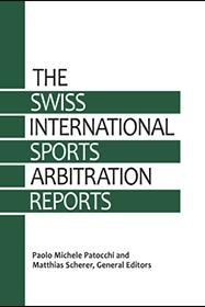 Swiss International Sports Arbitration Reports  SISAR    Vol  1 PDF