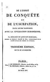 De l'esprit de conquête et de l'usurpation, dans leurs rapports avec la civilisation européenne