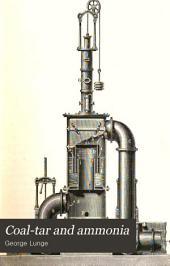 Coal-tar and Ammonia: Volume 1