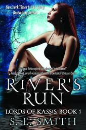 River's Run: Lords of Kassis Book 1