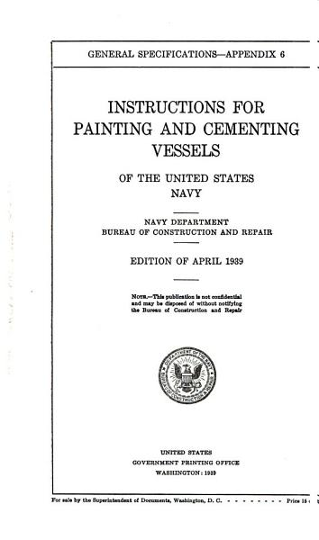 Download Instructions for Painting and Cementing Vessels of the United States Navy Book