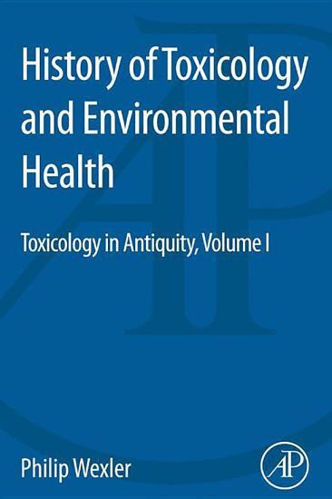 History of Toxicology and Environmental Health PDF