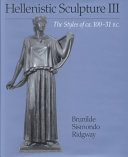 Hellenistic Sculpture: The styles of ca. 100-31 B.C
